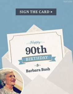 Barbara Bush's birthday is tomorrow! Have you signed her birthday card? Celebrate a great First Lady & sign here to wish Barbara Bush a Happy Birthday! 90th Birthday, Birthday Cards, Happy Birthday, Barbara Bush, Our Legacy, Sign, Lady, Bday Cards, Happy Brithday