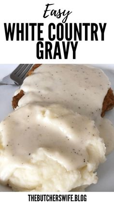 Easy White Country Gravy (made with 5 ingredients)   The Butcher's Wife Homemade Gravy Recipe, Homemade Sausage Gravy, White Pepper Gravy, Best Biscuits And Gravy, Breaded Pork Chops, Chicken Fried Steak, How To Cook Sausage, Mexican Food Recipes