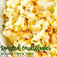This recipe for Roasted Cauliflower in Garlic Cheese Sauce Recipe is easy to make and tastes great. I love that it resembles a true vegetable in sauce recipe but, with fewer calories. Colliflower Recipes, Sauce Recipes, Vegetable Recipes, Gourmet Recipes, Cooking Recipes, Healthy Recipes, Popular Recipes, Meatless Recipes, Recipes