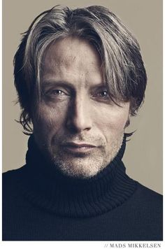 Mads Mikkelsen- I'm not one for turtlenecks but Mads can pull it off!  Literally and figuratively!