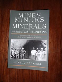 Signed Rare Book Mines, Miners, and Minerals of Western North Carolina