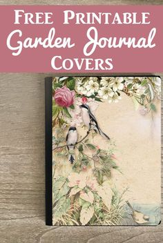 Free Printable Journal Covers with a Garden Theme! These lovely Printables are perfect for the cover, or pages, of a beautiful Handmade Junk Journal or Art Journal. These were designed with Vintage Images from The Graphics Fairy by Anja De Dobbelaere Graphics Fairy, Free Graphics, Junk Journal, Garden Journal, Journal Cards, Journal Prompts, Journal Ideas, Journal Vintage, Printable Scrapbook Paper