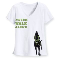 Never Walk Alone Womens Tee - Dog Beds Dog Harnesses and Collars Dog Clothes and Gifts for Dog Lovers | In The Company Of Dogs