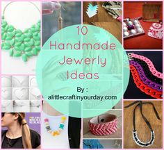 10 Handmade Jewelry Ideas - A Little Craft In Your Day