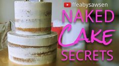 Hi all, So the most frequent type of cake I make is semi naked. I've had a lot (a LOT) of practice, and I've finally figured out how to get that perfectly smooth finish with the crust peeking through – without losing your sanity in the process!...
