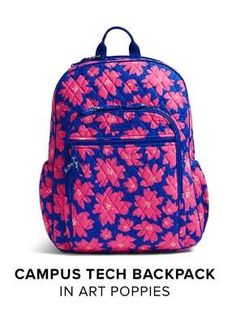64629456ba0 Vera Bradley Campus Tech Backpack in Art Poppies. Available now for Fall  2016 at Rogers