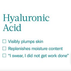 Hyaluronic acid is a natural substance in skin that has the stunning capacity to attract and hold vast amounts of moisture.
