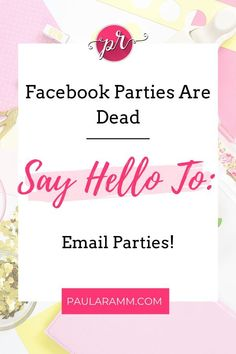 Whether we like it or not, Facebook parties are dying. So what should we do instead? In this article, I am introducing a new kind of party: email parties! Ready to start your own email party? Click through to find out how! #email-marketing #facebook-parties #build-your-business #online-business-tips #direct-sales