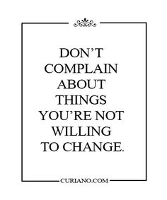 Don't complain