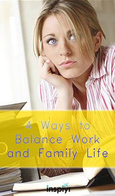 4 Ways To Balance Work And Family Life by Inspiyr.com // As a working spouse and/or parent, it can be really difficult to figure out how to strike a good balance between your responsibilities at work and your responsibilities at home. Check out these great strategies. #Inspiyr