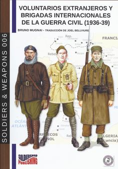 """Read """"Foreign volunteers and International Brigades in the Spanish civil war by Bruno Mugnai available from Rakuten Kobo. The International Brigades (Spanish: Brigadas Internacionales) were military units made up of volunteers from different . Ebro, Military Units, Insurgent, Civilization, Wwii, Audiobooks, Spanish, This Book, The Unit"""