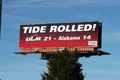 ULM - University of Louisiana at Monroe Warhawks - billboard on I-20 - Tide ROLLED placed after 2006 game ULM won over Alabama