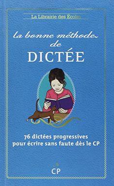 La bonne méthode de dictée : Méthode Cuissart de Jean-Pie... https://www.amazon.fr/dp/2916788662/ref=cm_sw_r_pi_dp_.3fwxb282RQDN