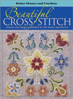 Beautiful Cross-Stitch: Designs and Projects « LibraryUserGroup.com – The Library of Library User Group