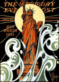 Statue of Liberty of July Art Poster Print by Joseph Christian Leyendecker. Read more at the link about this successful American artist and illustrator of more Saturday Evening Post covers than anyone else (even Norman Rockwell). Art Nouveau, Art Deco, Jc Leyendecker, Liberty Statue, Joseph, American Illustration, Illustration Styles, Saturday Evening Post, Fourth Of July