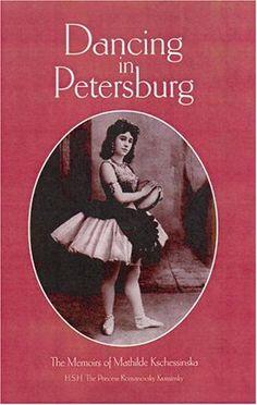 Dancing in Petersburg: The Memoirs of Mathilde Kschessinka by Mathilde Kschessinka http://www.amazon.com/dp/1852731052/ref=cm_sw_r_pi_dp_lgrvvb0FF35VV