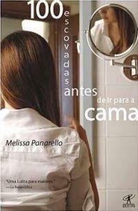 100 Escovadas Antes de Ir para a Cama - Melissa Panarello ~ Bebendo Livros