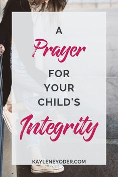 As a praying parent, you long for your child to walk in God's truth and integrity. This prayer for your child's integrity is the perfect prayer for the busy Christian mama who wants to make her prayer life simple, but powerful. Prayer For Students, Prayer For Our Children, Mothers Quotes To Children, Praying For Your Children, Bible Study For Kids, Prayer For You, Mothers Day Quotes, Son Quotes, Prayer Quotes