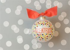 Painted Christmas Ornaments. Stylishly Express Your Appreciation with the You?re the Greatest Bright Confetti Ornament. Embellished with Playful Pops of Color and Dynamic Dots, This Ornament Makes a Posh Yet Personal Gift for Birthdays, Holidays or Every Day. COT001 http://www.amazon.com/dp/B00NI03I2Q/ref=cm_sw_r_pi_dp_QEjEub0AHA72B