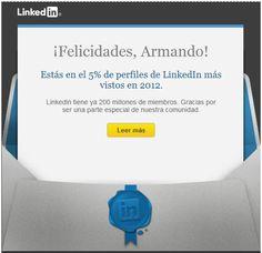 ¡Viva! Estoy en el 5% de perfiles de @LinkedIn más vistos en 2012.   Gracias todos mis visitantes que se interesaron por post durante el 2012