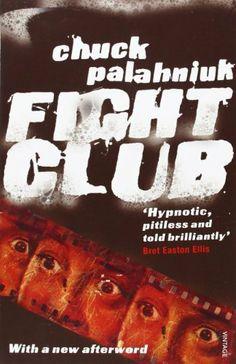 Fight Club, http://www.amazon.co.uk/dp/0099765217/ref=cm_sw_r_pi_awdl_PjFmtb1JFJY07