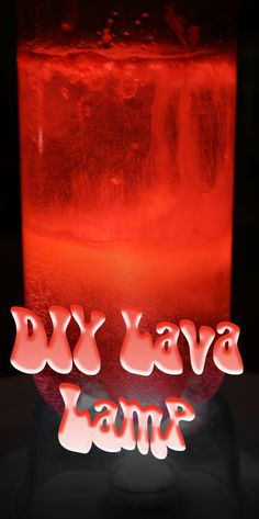 DIY Lava Lamp