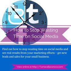 Find out how to stop wasting time on social media and see real results from your marketing efforts - get new leads and sales for your small business.