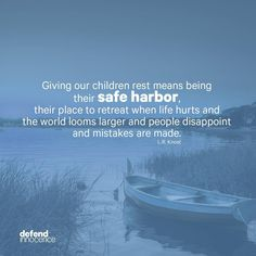 Always be your child's safe harbor!