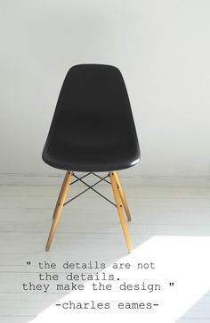 the details are not the details. They make the design... charles eames