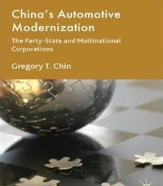China'S Automotive Modernization: The Party-State And Multinational Corporations PDF