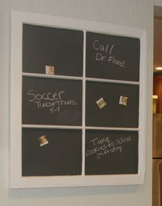 old window painted with magnetic, chalkboard paint.