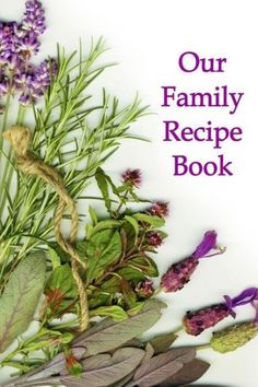Our Family Recipe Book: Blank Cookbook