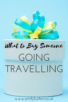 What to Buy Someone Going Travelling. Gift ideas for the traveller in your life, from the seriously useful to the just-for-fun stuff.