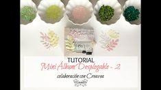 TUTORIAL: Mini Álbum de Scrapbooking Desplegable Parte 2 - Colaboración ...