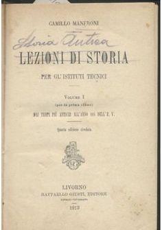 LEZIONI DI STORIA  – STORIA ANTICA di Camillo Manfroni 1918  Raffaello Giusti