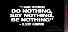 Great quote from Elbery Hubbard. #Jack3dSunday #motivation #USPlabs