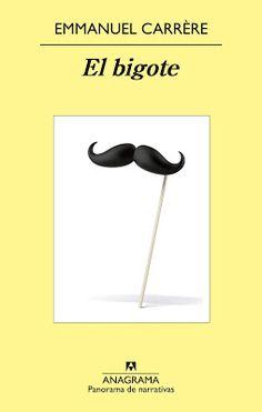 El bigote - Emmanuel Carrère