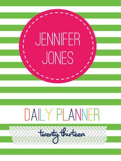 2013 Daily Planner PDF Printable w/Personalized Cover. $25.00, via Etsy.