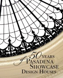 50 Years of Pasadena Showcase Design Houses interior design book designed by Sowins Design. A look back at 50 years of houses showcased and designed by interior designers over the years.