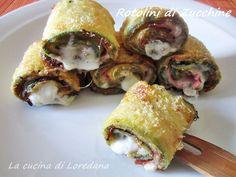 Rotolini di zucchine al forno | La Cucina di Loredana