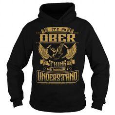 OBER OBERYEAR OBERBIRTHDAY OBERHOODIE OBERNAME OBERHOODIES  TSHIRT FOR YOU