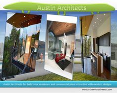 Austin Architects for Commercial and Home Design Looking for commercial and home design architects for build your dream home and office with modern design architecture in Austin. There are many Austin architects are experts in this profession. Winn Wittman Architecture is one among them.