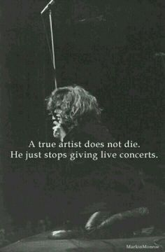 This could not be anymore true. Kurt Cobain, Jim Morrison, Jimi Hendrix, Freddie Mercury, just to name a few.