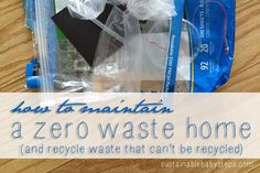 Zero Waste Home: How to Recycle Waste That Can't be Recycled with Bottle Bricks, via SustainableBabySteps.com
