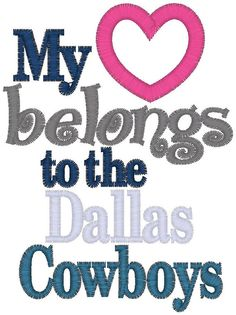 My Heart Belongs to the Dallas Cowboys Onesie/Shirt