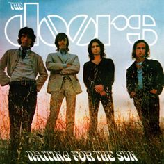 Waiting For The Sun The Doors 1968 ui, ux Jim Morrison Poster, The Doors Jim Morrison, Rock And Roll, Rock & Pop, Music Album Covers, Music Albums, Lp Cover, Cover Art, Doors Albums