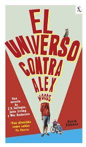 El Universo contra Alex Woods - Gavin Extence