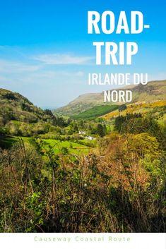 Un road-trip en Irlande du Nord: la Causeway Coastal Route, l'un des plus beaux-roads-trips au monde
