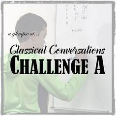 Classical Conversations Challenge Program: A mom's thoughts about CC Challenge A and the coursework involved.