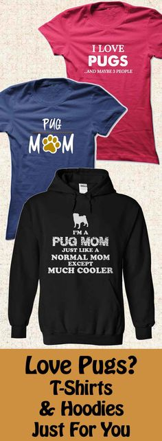 Are you a Pug lover? Or do you know one? Then you'll love our Pug T-Shirt and Hoodie Collection…Click to see here>>     https://www.sunfrog.com/DogNamesAndMore/Pug-Collection